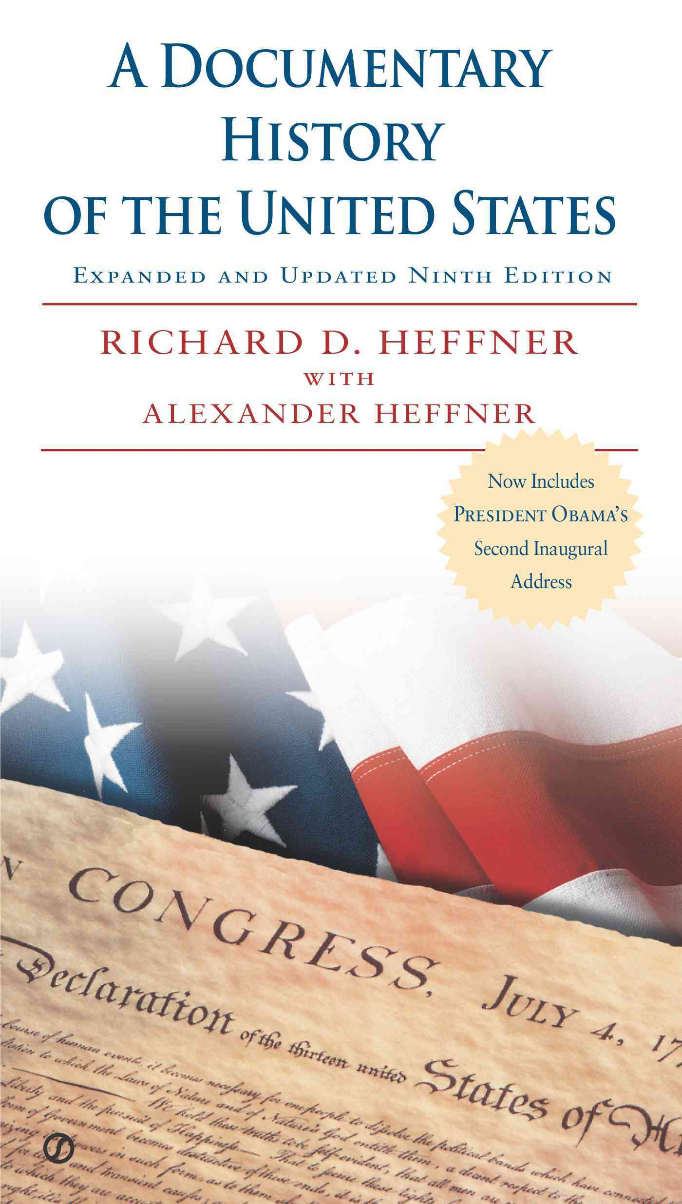 A Documentary History of the United States By Heffner, Richard D./ Heffner, Alexander